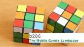 The Mobile Games Landscape