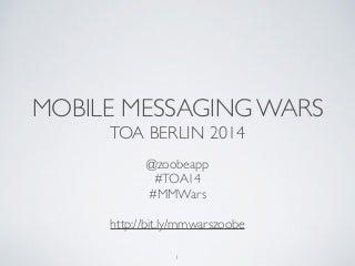 Mobile messaging wars - Facebook Messenger, Whatsapp, Line, KakaoTalk, Viber, Tango, WeChat
