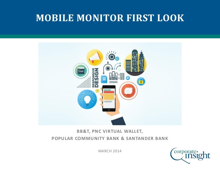 Mobile Monitor First Look: BB&T, PNC Virtual Wallet, Popular