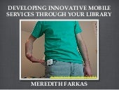 Delivering Innovative Mobile Services through Your Library - Part 1