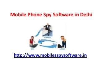 Mobile phone spy software in delhi