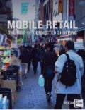 Mobile Retail: The Rise of Connected Shopping