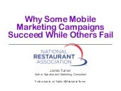 Why Some Mobile Campaigns Succeed and Why Others Fail