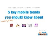 5 key mobile trends you should know about