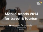 Mobile Trends 2014 for Travel and Tourism