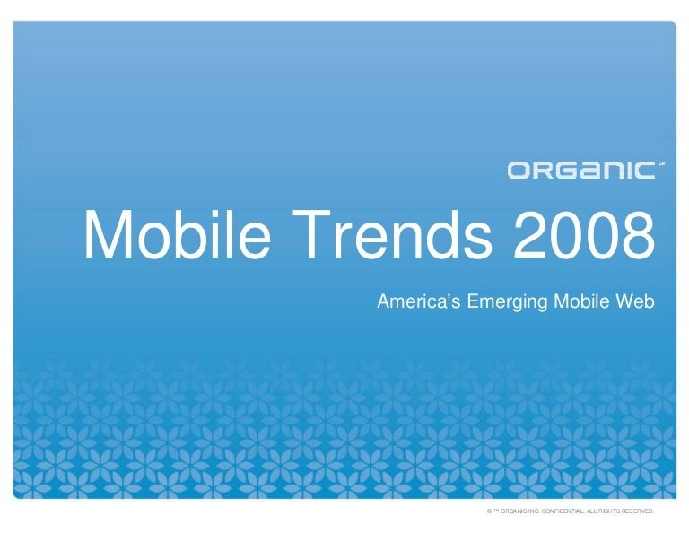 Mobile Trends 2008