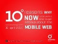 Ten reasons why now is the perfect time to get serious about the mobile web
