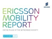 Ericsson Mobility Report, November 2015 - Selected Graphics