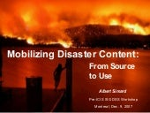 Mobilizing Disaster Content: From Source to Use