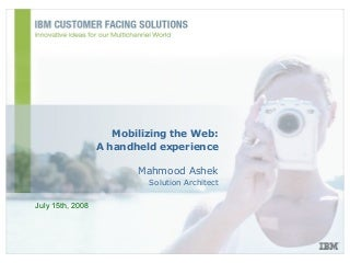 Mobilizing The Web - A Handheld Experience (IBM)