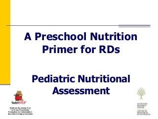 Module 3: Pediatric Nutritional Assessment