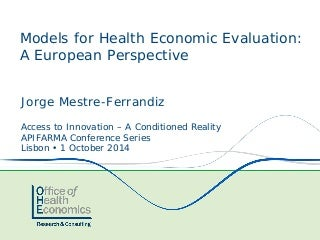 Approaches to Evaluating New Medicines in France, Germany and England