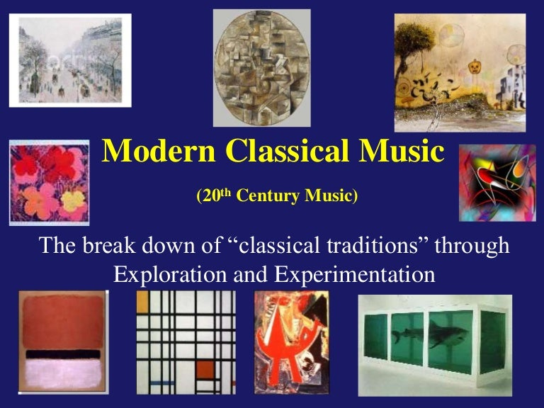 Music Of The 20th Century Modern Classical Music