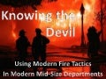 Modern Fire Tactics for Mid-Size Fire Departments