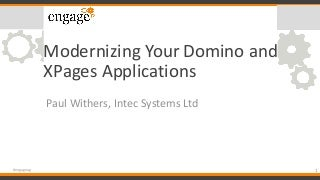 Engage 2019: Modernising Your Domino and XPages Applications