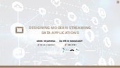 Designing Modern Streaming Data Applications