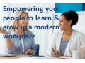 Empowering your people to learn & grow in a modern workplace