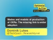 Modes and models of production of OERs: The missing link to wider adoption