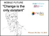 "Modeveast Keynote: ""Mobile. Change is the only constant"""