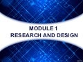Methods of Research - Research and Design (Module 1)