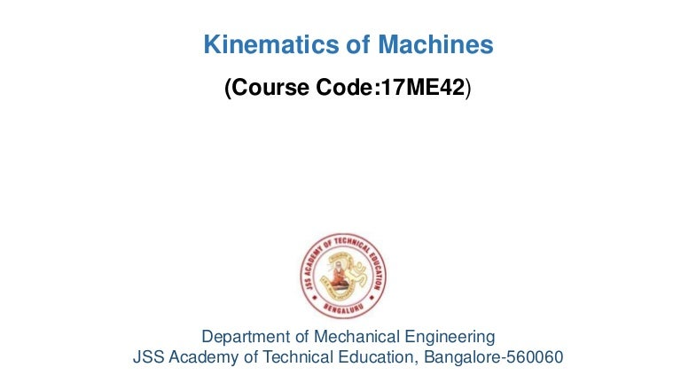 Module 1 Introduction To Kinematics Of Machinery