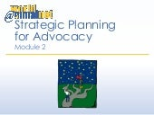 Module 2 - Strategic Planning for Advocacy