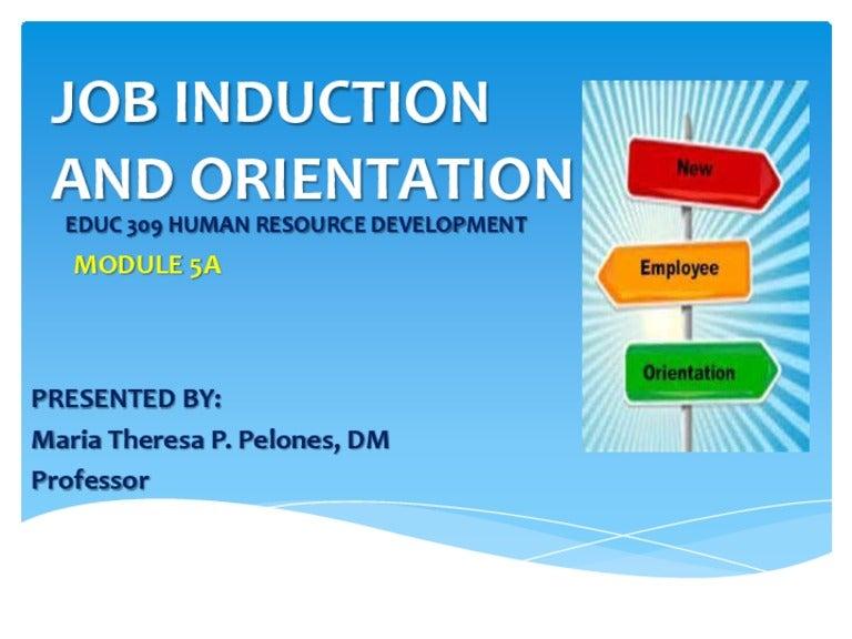 module 5 a job induction  u0026 orientation