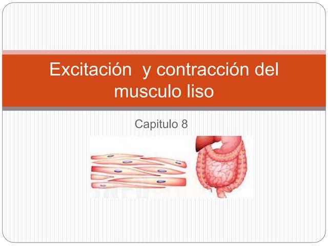 Excitación y Contracción del musculo liso. Capitulo 8