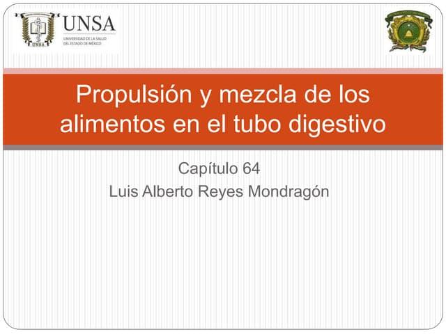 Propulsión y mezcla de los alimentos en el tubo digestivo: Capitulo 64