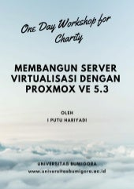 Membangun Server Virtualisasi dengan Proxmox Virtual Environment (PVE) 5.3