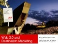 Web 2.0 and Destination Marketing
