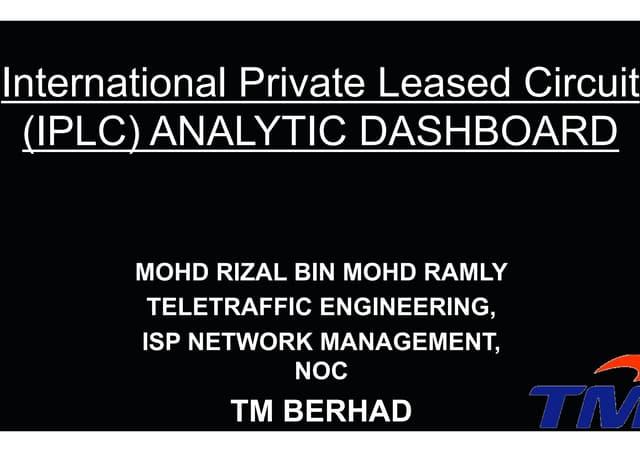 IPLC Analytic Dashboard - Mohd Rizal bin Mohd Ramly