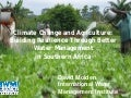 Climate Change and Agriculture: Building Resilience Through Better Water Management in Southern Africa