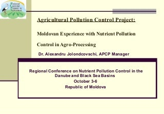 Moldovan Experience with Nutrient Pollution Control in Agro-Processing