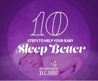 Mommy's Bliss: 10 Tips to Help Your Baby Sleep Better