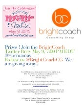 Mom's Nite Out Prizes - Bright Coach