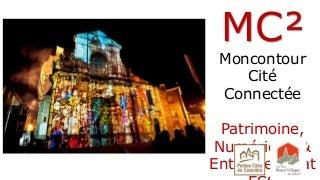 Moncontour Cité Connecté