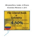 #Monetary policy update of #russia #colombia #romania in 2015