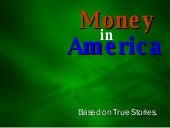 Money In America
