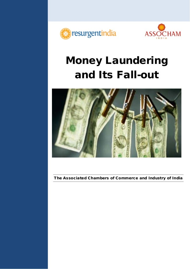 Money laundering and its Fall-Out