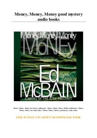 Money. Money. Money good mystery audio books