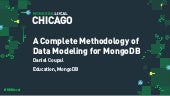 MongoDB .local Chicago 2019: A Complete Methodology to Data Modeling for MongoDB