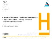 Current Digital Media Challenges for Education (2020)