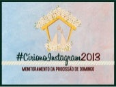 Monitoramento Cirio no Instagram 2013