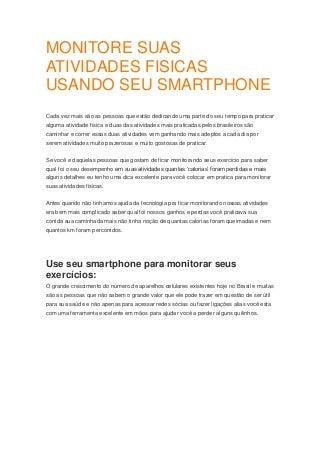 Monitore suas atividades fisicas usando seu smartphone
