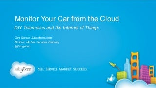 Monitor your car from the cloud! DIY Telematics and the Internet of Things