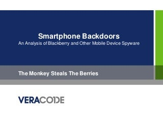 iSec Forum NYC - Smartphone Backdoors an Analysis of Mobile Spyware