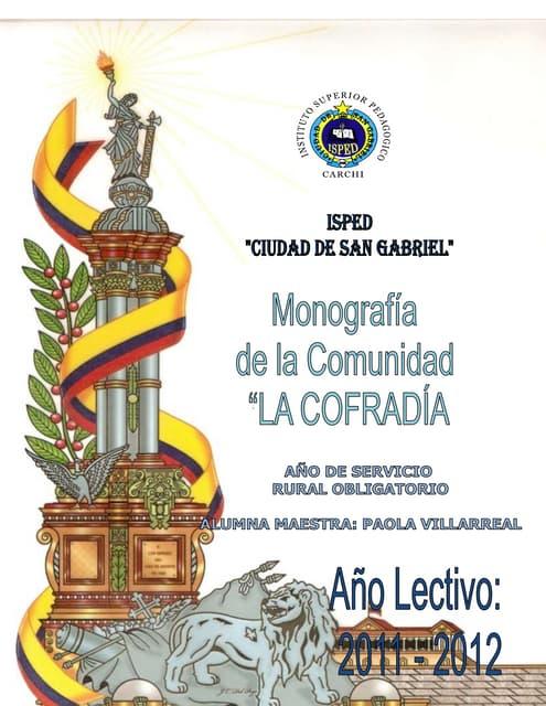 MONOGRAFÍA COMUNIDAD LA COFRADÍA
