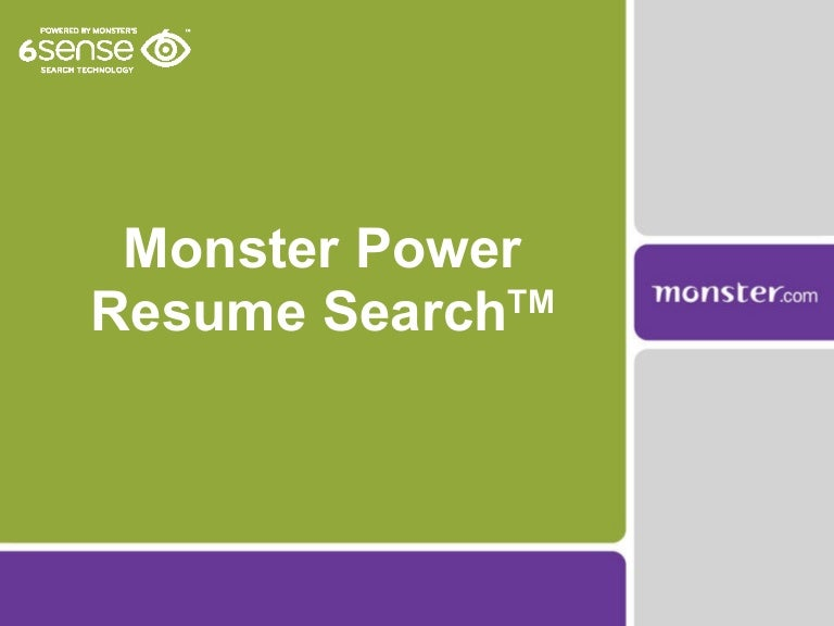 monster search resumes