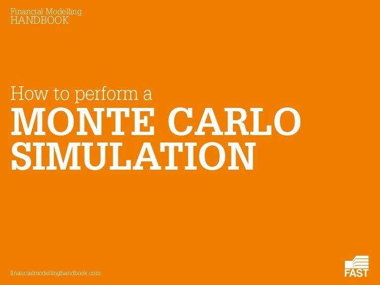 How To Perform A Monte Carlo Simulation